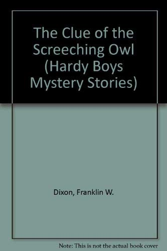 9780006922360: The Clue of the Screeching Owl (Hardy Boys, Book 41)