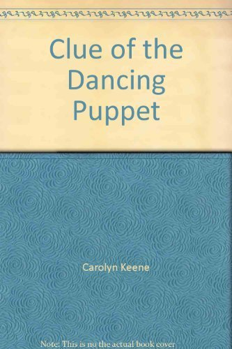 9780006922469: Clue of the Dancing Puppet
