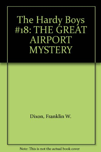 9780006922575: The Great Airport Mystery (Hardy Boys Mystery Stories)