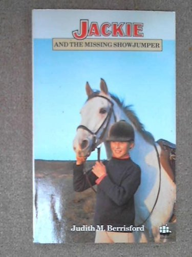 9780006922933: Jackie and the missing showjumper