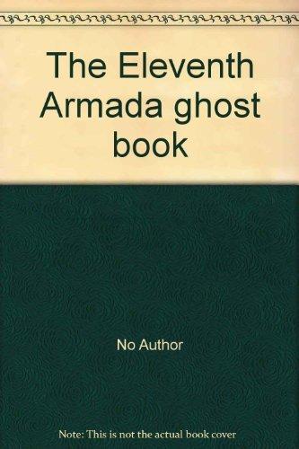 9780006923022: The Eleventh Armada ghost book