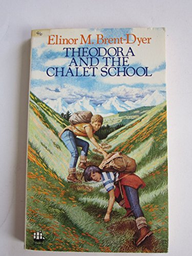 9780006923039: Theodora and the Chalet School