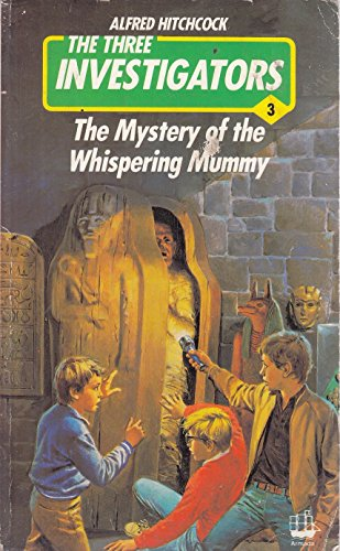 9780006923060: The Mystery of the Whispering Mummy (The Three Investigators)