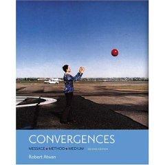 9780006923343: Convergences: Method, Message, Medium [Text Only]