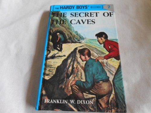 The Secret of the Caves (Hardy Boys, Book 7): Dixon, Franklin W.