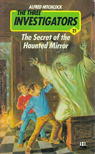 9780006923725: The Secret of the Haunted Mirror (Three Investigators Mysteries)