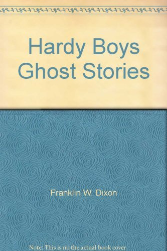 9780006924043: Hardy Boys Ghost Stories
