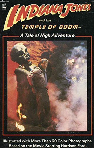 9780006924067: Indiana Jones and the Temple of Doom, a Tale of High Adventure