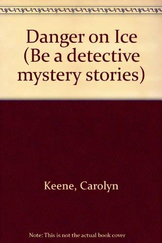 9780006924180: Danger on Ice (Be a Detective Mystery Stories)