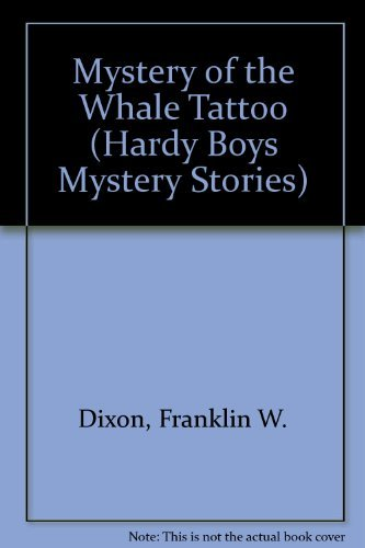 9780006924494: Mystery of the Whale Tattoo (Hardy Boys Mystery Stories)