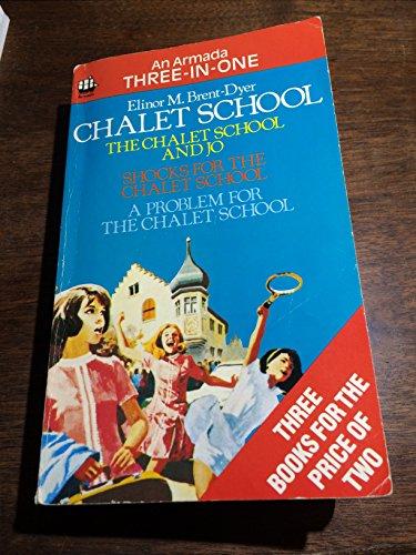 THE CHALET SCHOOL AND JO : SHOCKS: Brent-Dyer, Elinor M.