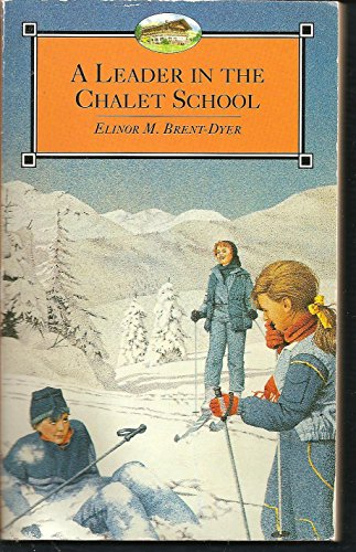 9780006925064: A Leader in the Chalet School