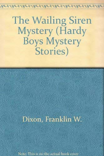 9780006925149: The Wailing Siren Mystery (Hardy Boys Mystery Stories)