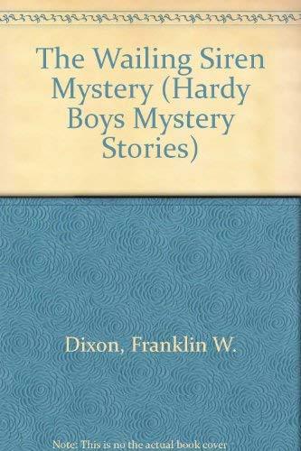 9780006925149: The Wailing Siren Mystery (Hardy Boys, Book 30)