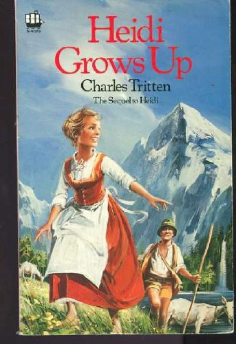 9780006925439: Heidi Grows up (Fontana paperbacks)