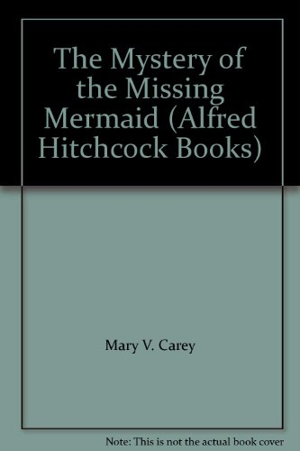 9780006925705: The Mystery of the Missing Mermaid (Alfred Hitchcock Books)