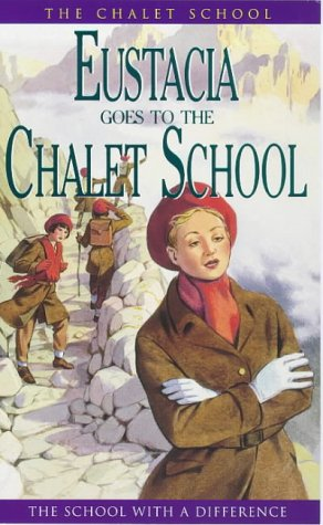 9780006925859: Eustacia Goes to the Chalet School