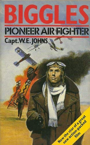 9780006926054: Biggles, Pioneer Air Fighter (Armada)
