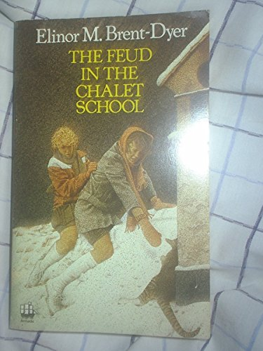 9780006926528: The Feud in the Chalet School