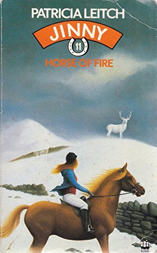 9780006926535: Horse of Fire (The Jinny series)