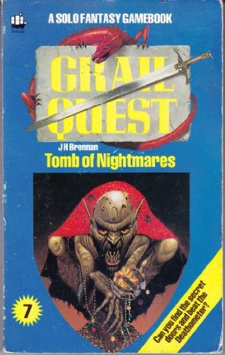 9780006926573: Grail Quest: Tomb of Nightmares Bk. 7 (A Solo fantasy gamebook)