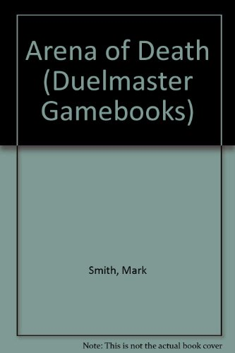 9780006927280: Arena of Death (Duelmaster Gamebooks)