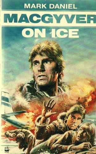 9780006927334: MacGyver on Ice