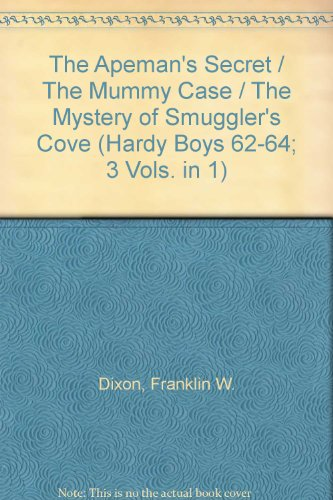 9780006927419: The Apeman's Secret / The Mummy Case / The Mystery of Smuggler's Cove (Hardy Boys 62-64; 3 Vols. in 1)