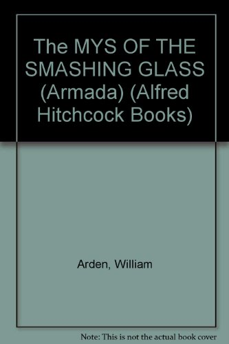 9780006927792: Mystery of the Smashing Glass (Alfred Hitchcock Books)