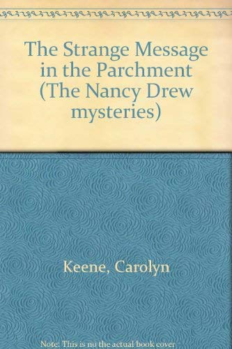 9780006928140: The Strange Message in the Parchment (The Nancy Drew mysteries)