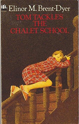 9780006928485: Tom Tackles the Chalet School