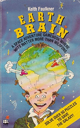 9780006928645: Earth Brain: A Space Adventure Gamebook (Armada Original)