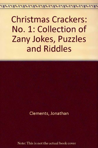 9780006928980: Christmas Crackers: No. 1: Collection of Zany Jokes, Puzzles and Riddles
