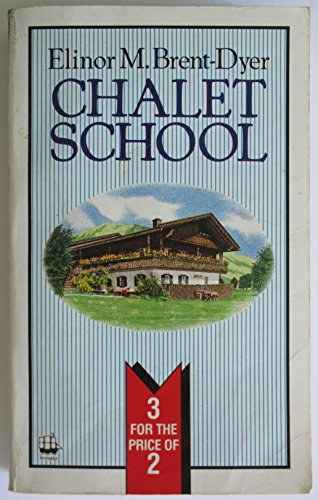 9780006929062: New House at the Chalet School/The Chalet School & Barbara/Mary-Lou at the Chalet School