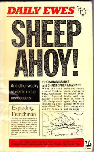 9780006929307: Sheep Ahoy!: And Other Wacky Stories from the Newspapers
