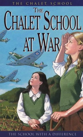 9780006929444: The Chalet School (17) – The Chalet School at War