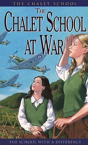 9780006929444: The Chalet School at War