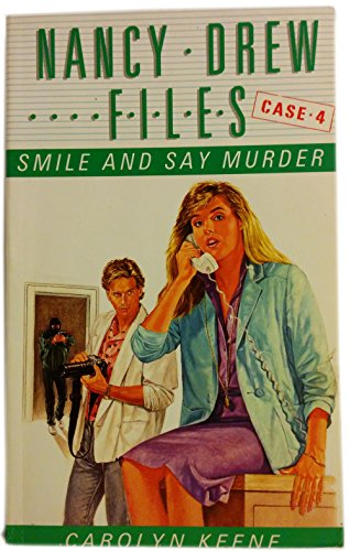 9780006929697: Smile and Say Murder (Nancy Drew Files)