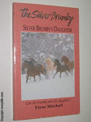 9780006930136: Silver Brumby's Daughter