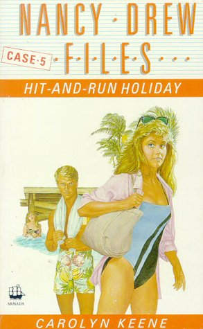 9780006931560: Hit-and-run Holiday (Nancy Drew Files)