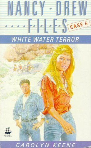 9780006931577: White Water Terror (The Nancy Drew Files, Case 6)