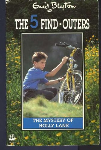 9780006932048: The Mystery of Holly Lane (The 5 find-outers)