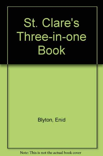 9780006932109: St. Clare's Three-in-one Book