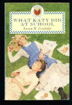 9780006933229: What Katy Did at School (Classics)
