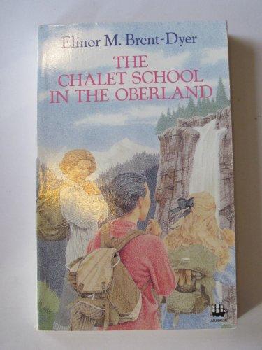 9780006933991: The Chalet School in the Oberland