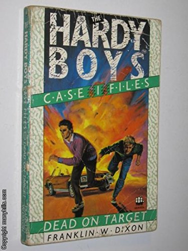 9780006934073: Dead on Target (Hardy Boys Casefiles)