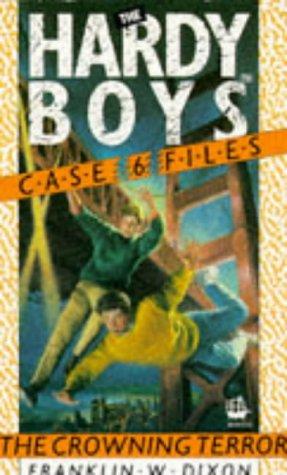 9780006934776: Crowning Terror (Hardy Boys Casefiles)