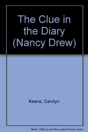 9780006934844: The Clue in the Diary (Nancy Drew)