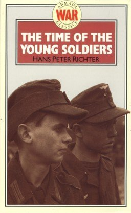 9780006935216: The Time of the Young Soldiers
