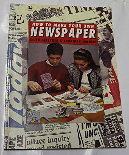 9780006935483: How to Make Your Own Newspaper